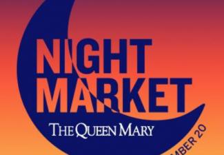 Queen Mary Night Market – September 20, 2019